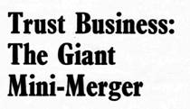 Trust Business the giant mini-merger.jpg